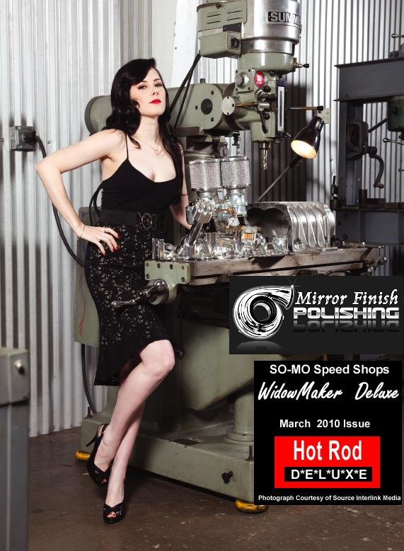 Mirror Finish Polishing's Metal Polishing Work as Featured in the March Edition of Hot Rod Deluxe Magazine!