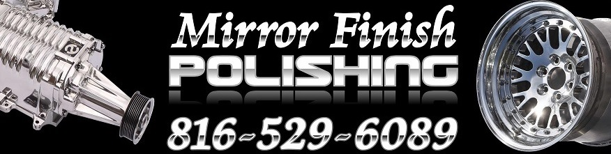 MIRROR FINISH POLISHING Chrome - Like Metal Polishing and Buffing Services